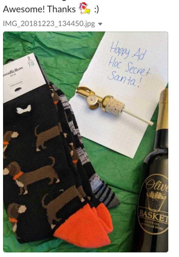 Awesome! Thank you secret-corgi! Gift of socks and olive oil.